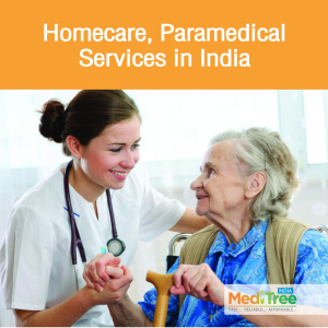 Homecare, Paramedical Services in India - Meditree India