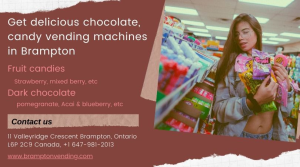 Get delicious candy vending machines in Brampton