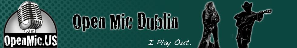 Dublin Open Mics