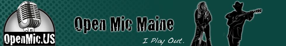 Open Mic Maine