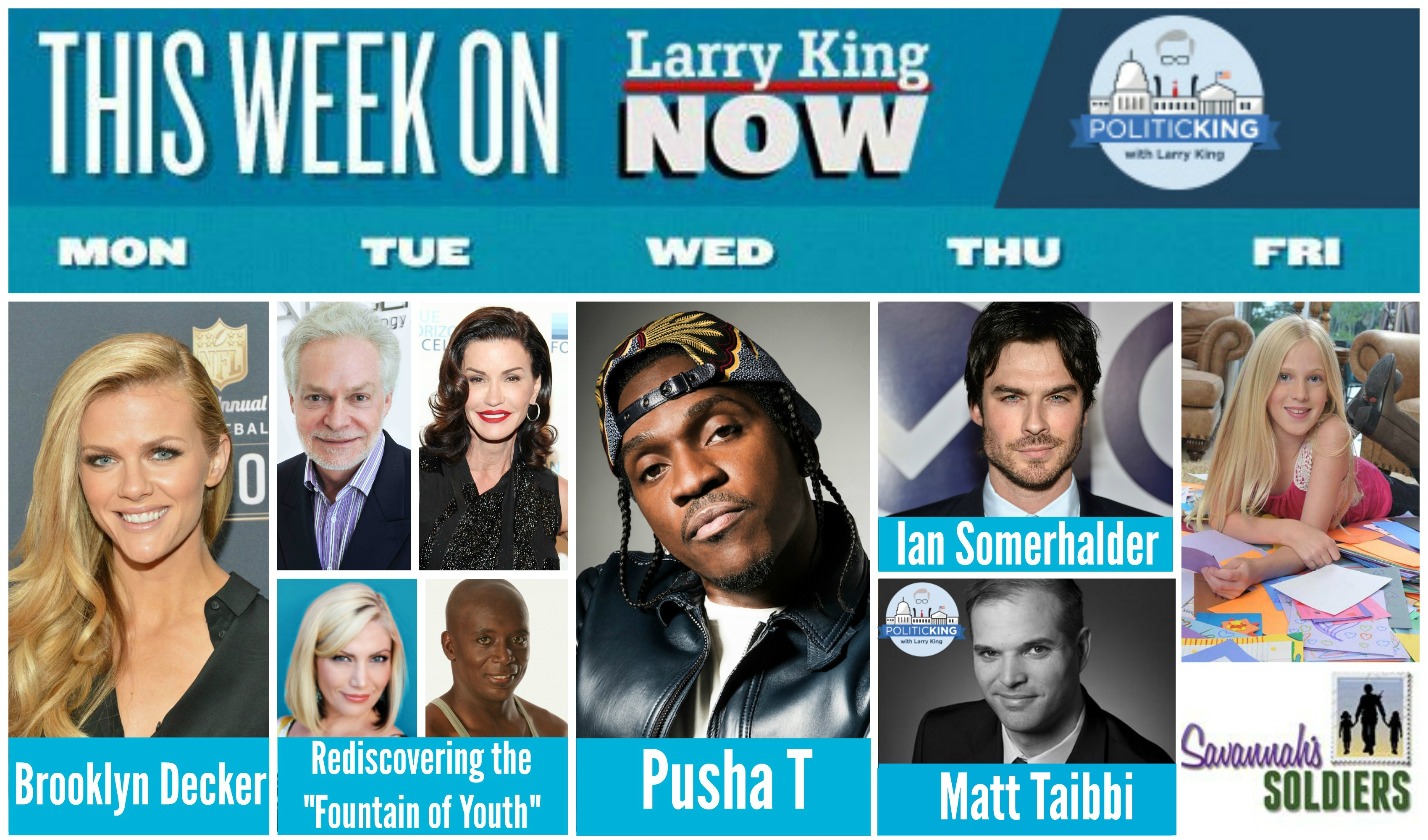 This Week on Larry King Now: Brooklyn Decker, Pusha T, Ian Somerhalder + Politicking with Matt Taibbi