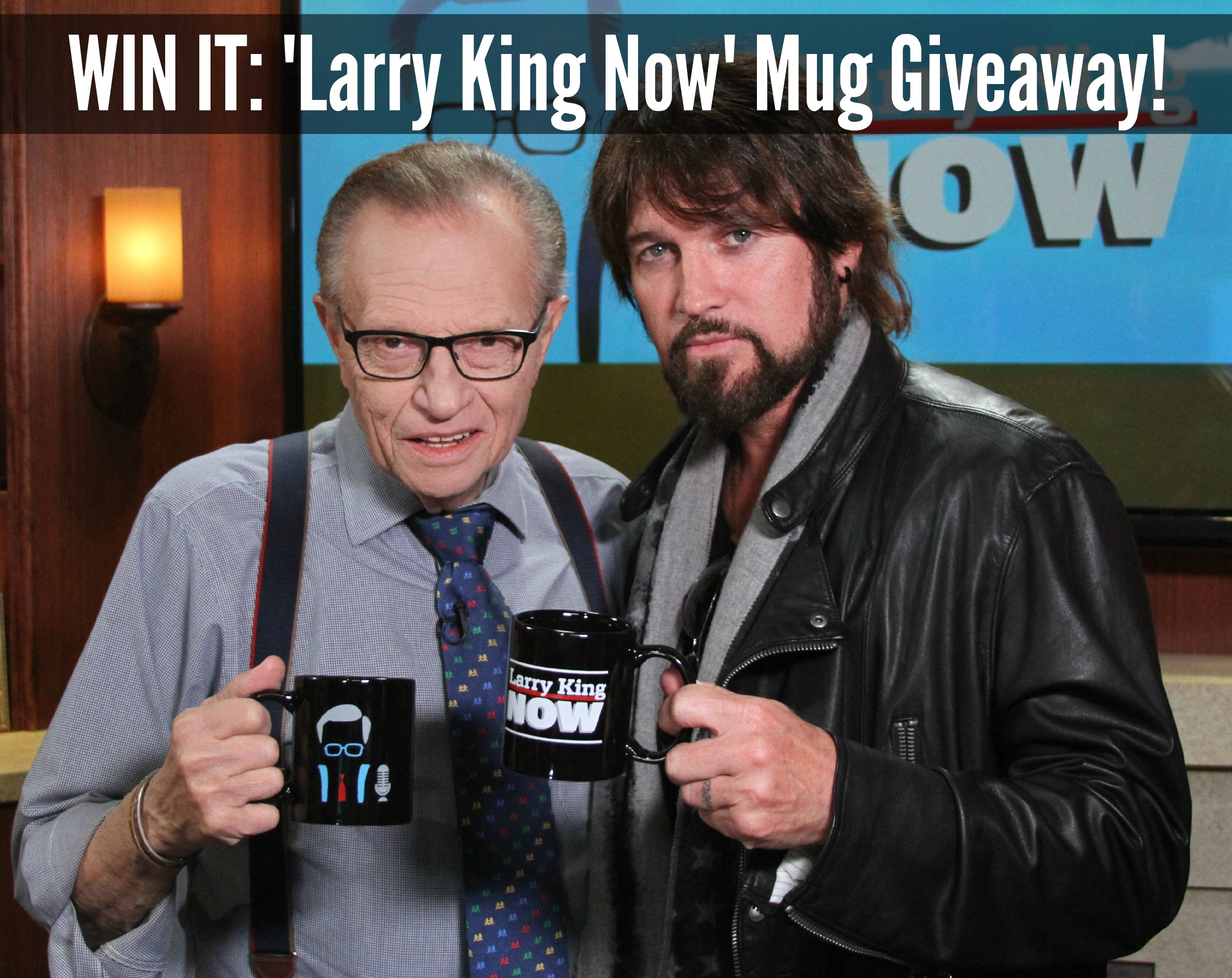 'Larry King Now' Mug Giveaway