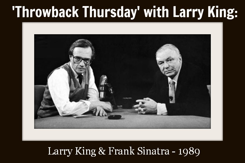 Larry King's 1989 interview with Frank Sinatra - 1964 not pictured