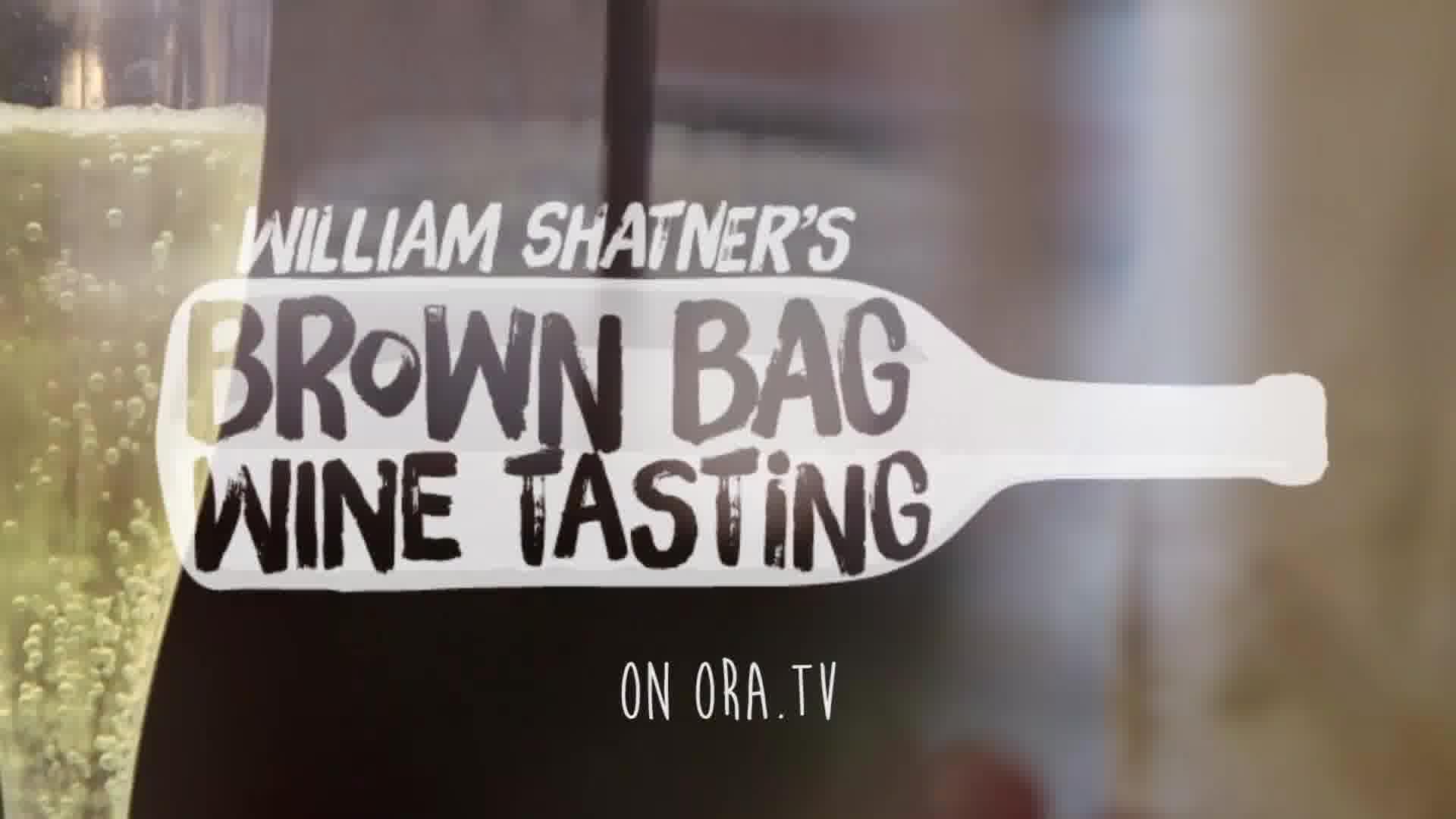 Brown Bag Wine Tasting with William Shatner on OraTV
