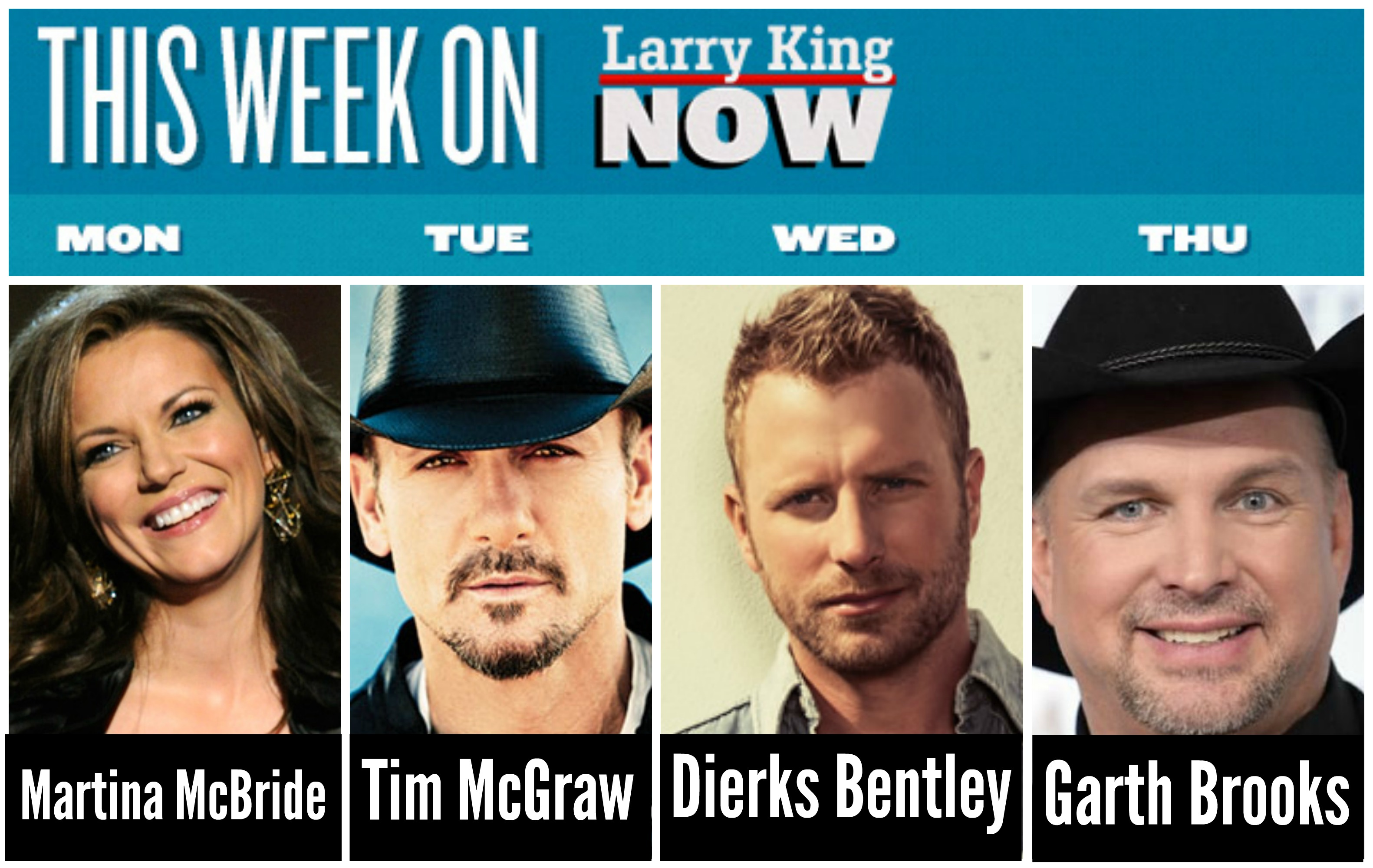 Larry King Now with Country Music Legends Martina McBride, Tim McGraw, Dierks Bentley & Garth Brooks