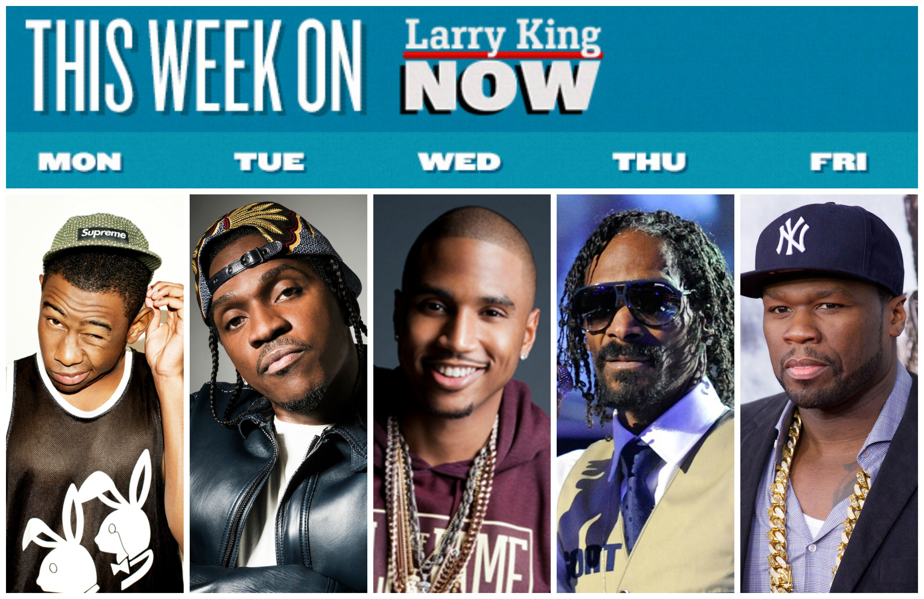 Hip Hop Week on 'Larry King Now' with Tyler the Creator, Pusha T, Trey Songz, Snoop Lion, Snoop Dog, 50 Cent