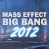 Mass Effect Big Bang 2012