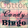 """Cotton Candy Bingo"" on bingo card & cotton candy."