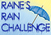 Raine's Rain Challenge (blue text that looks like wet paint on a rainy day with an umbrella holding back the sun)