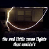 the christmas lights that couldn't