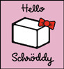 hello schrody