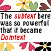 Subtext becomes Domtext