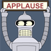"Bender from Futurama, with an ""APPLAUSE"" sign."