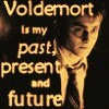 Harry belongs to Voldemort past present and future