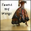 text: found my wings woman in a butterly dress