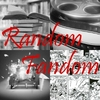 Books, Movies, Comics, TV. Random fandom covers it