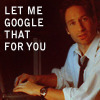 Mulder at a PC- 'let me google that for you'