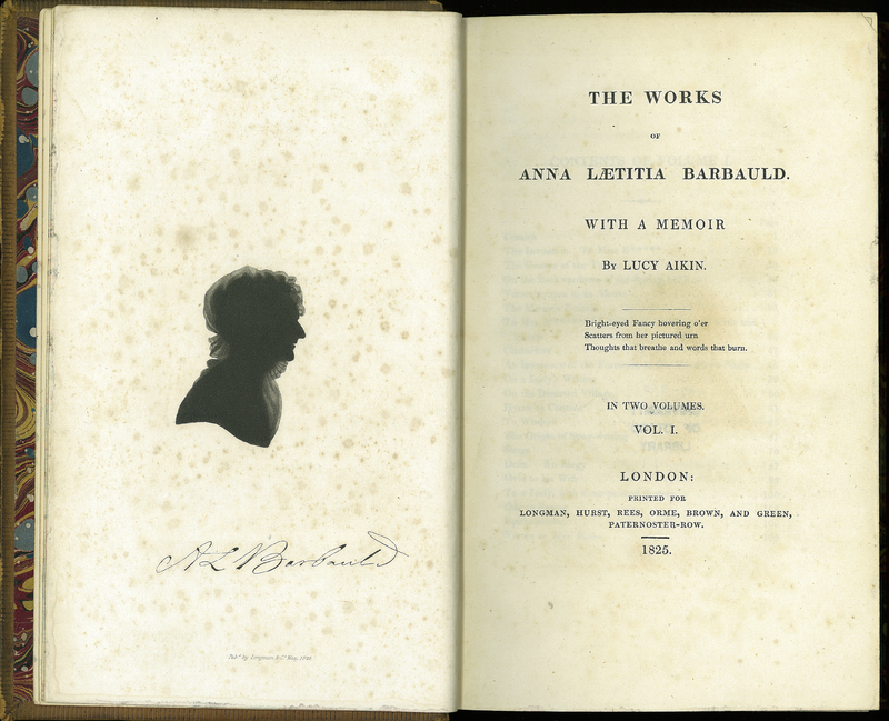The Works of Anna Laetitia Barbauld. With a Memoir by Lucy Aikin. Volume I