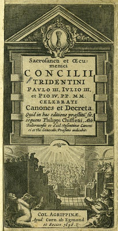 Sacrosancti et Oecumenici Concilii Tridentini Paulo III, Iulio III et Pio IV