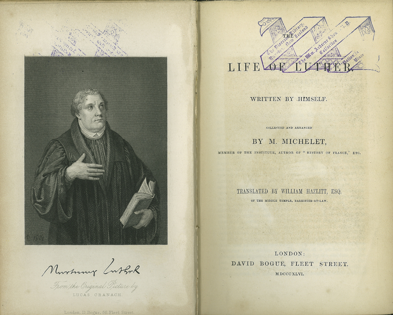 The Life of Luther. Written by Himself