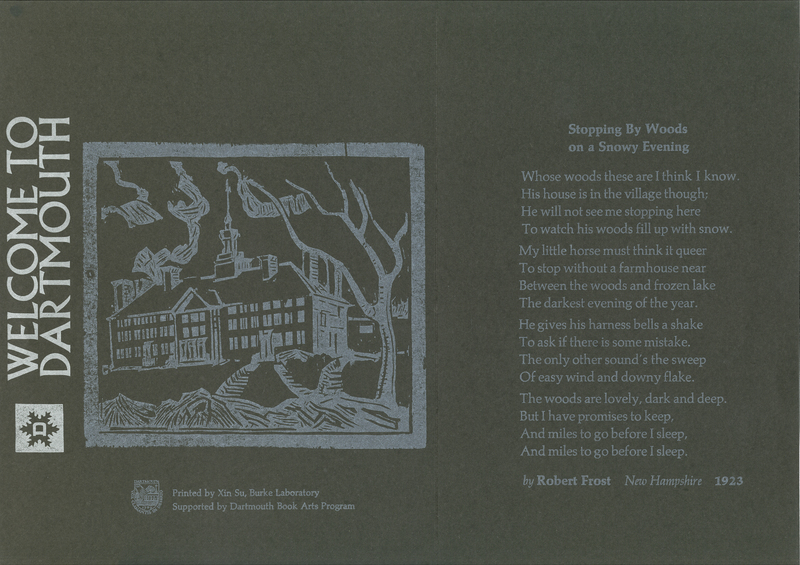 Stopping by the Woods on a Snowy Evening (1923) by Robert Frost with 'Welcome to Dartmouth'