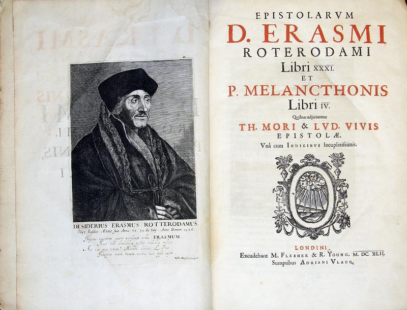 Epistolarvm D. Erasmi Roterodami. Libri XXXI, et P. Melanchthonis Libri Iv. Quibus adjiciuntur Th. Mori et Lvd. Vivis epistolae