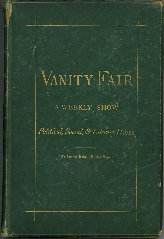 Vanity Fair: A Weekly Show of Political, Social, & Literary Wares, Vol. IX