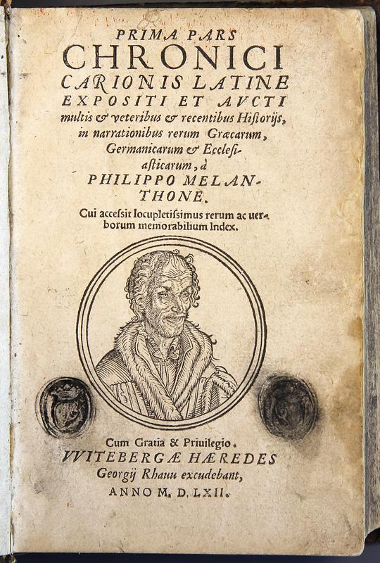 Prima[-secvnda] pars Chronici Carionis Latine Expositi et Avcti Multis...