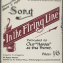 "In the firing line"" Dedicated to our ""heroes"" at the front"