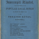 Thatcher's Invercargill minstrel. Containing several of the popular local songs as written and sung by him at the Theatre Royal, Invercargill. [First number]