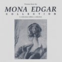 """Pictures from the Mona Edgar Collection. A collection within a collection"" Hocken Library exhibition poster"