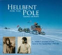 Hellbent for the Pole: An insider's account of the 'race to the South Pole' 1957-58