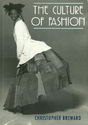 The Culture of Fashion: A New History of Fashionable Dress