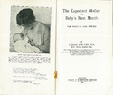 The Expectant Mother and Baby's First Month: for Parents and Nurses