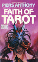 Faith of Tarot. Tarot Trilogy, Book III