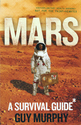 Mars. A Survival Guide