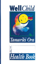 Well Child Tamariki Ora Health Book