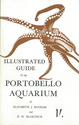 Portobello Aquarium Illustrated Guide