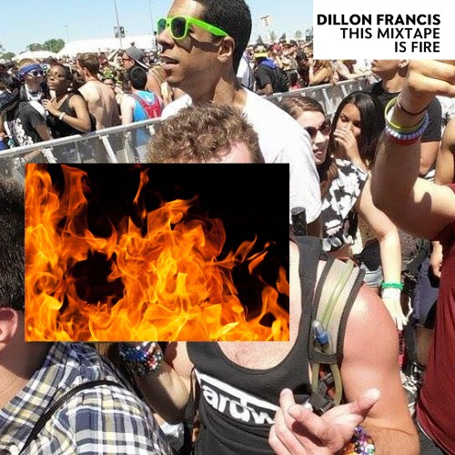 1440733132-dillon-francis-this-mixtape-is-fire20150828-9-y40gqg