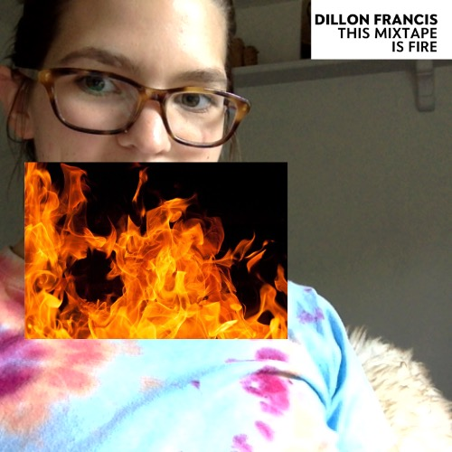 1440783914-dillon-francis-this-mixtape-is-fire20150828-6-rkm510