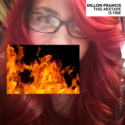 1440906085-dillon-francis-this-mixtape-is-fire20150830-15-3a87wu