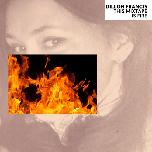 1440948220-dillon-francis-this-mixtape-is-fire20150830-9-nhc88a