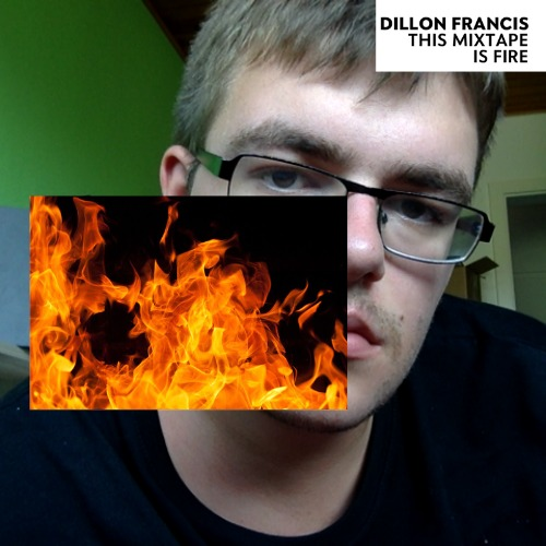 1440949664-dillon-francis-this-mixtape-is-fire20150830-15-1vwc7sl