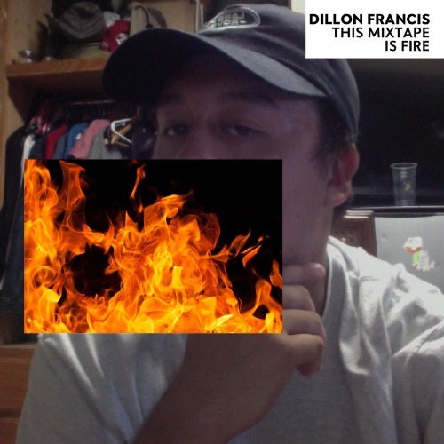 1440977904-dillon-francis-this-mixtape-is-fire20150830-15-pzofx6