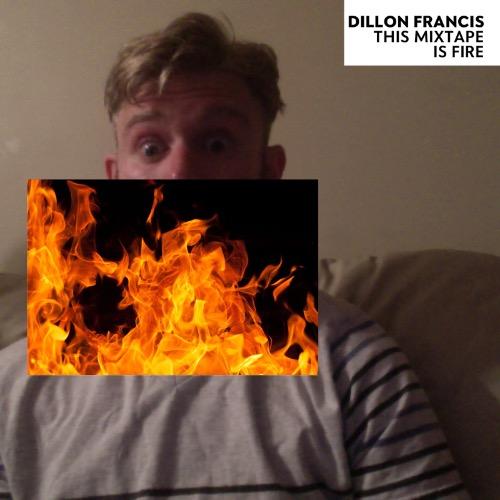 1440979497-dillon-francis-this-mixtape-is-fire20150831-9-1eizce9