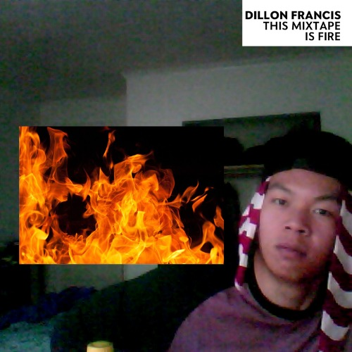 1440983823-dillon-francis-this-mixtape-is-fire20150831-6-1puz6f9