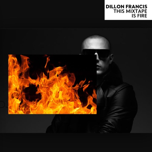 1441094335-dillon-francis-this-mixtape-is-fire20150901-9-cp20ld