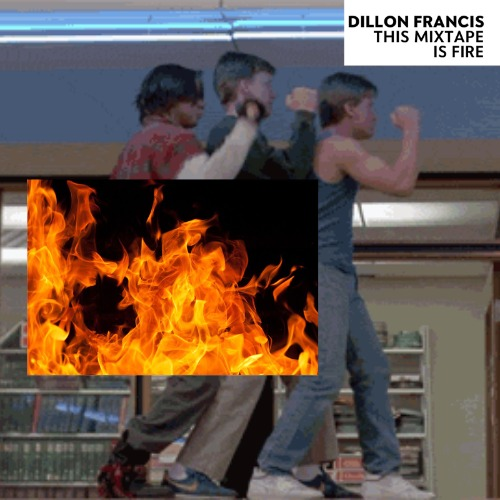1443920791-dillon-francis-this-mixtape-is-fire20151004-15-1nxu9b0