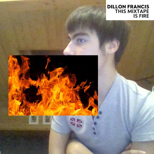 1448475418-dillon-francis-this-mixtape-is-fire20151125-6-15hpq5v