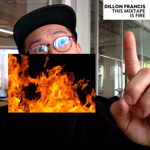 1448606780-dillon-francis-this-mixtape-is-fire20151127-15-aglnun